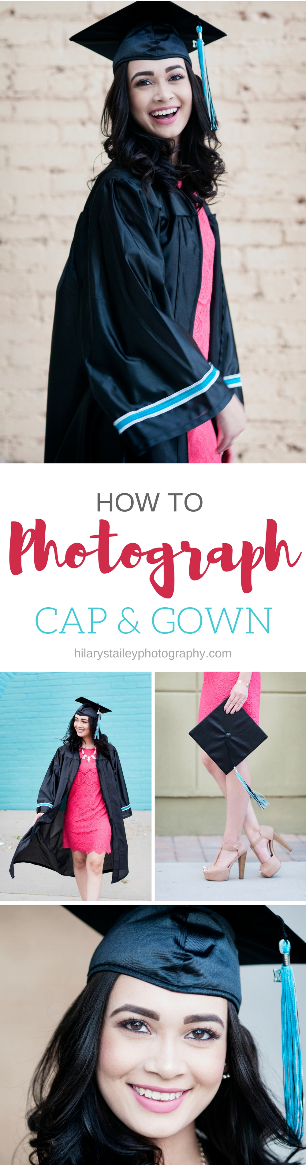 How to Photograph Cap & Gown @ www.hilarystaileyphotography.com